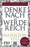 Denke nach und werde reich: Das Original von 1937 - unverändert und ungekürzt