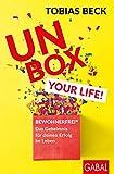Unbox your Life!: BEWOHNERFREI: Das Geheimnis für deinen Erfolg im Leben (Dein Erfolg)