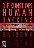 Die Kunst des Human Hacking (mitp Professional)