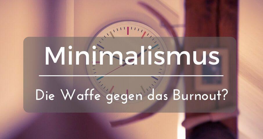 Minimalistisch leben ist minimalismus eine waffe gegen for Was ist minimalismus
