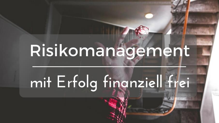 risikomanagement geld finanzielle freiheit