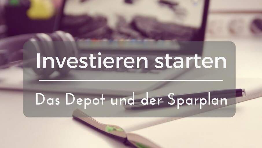 Aktien und ETFs für Einsteiger – das Depot und der Wertpapiersparplan