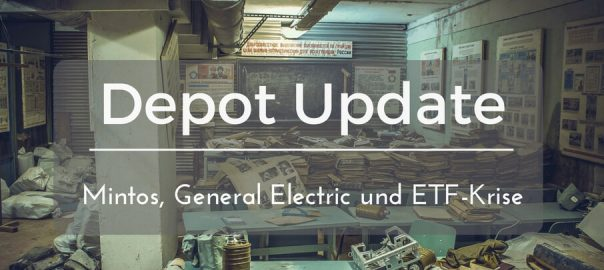 depot update Mintos, General Electric, Starbucks und ETF-Krise