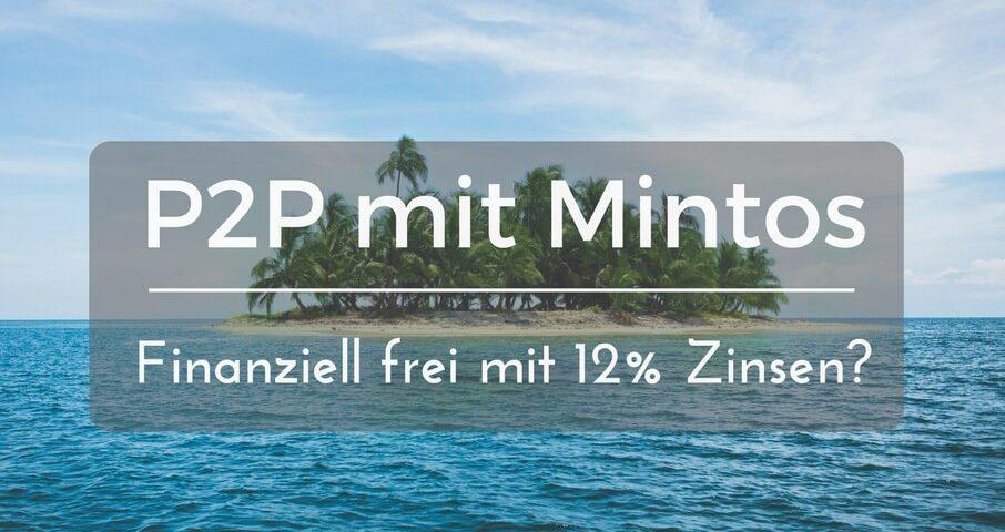 finanzielle Freiheit mit Mintos - Erfahrungen