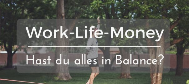 Work Money Life Balance Work Life Balance