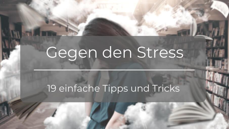 19 einfache tipps gegen stress vorsorge vermeidung bek mpfen. Black Bedroom Furniture Sets. Home Design Ideas
