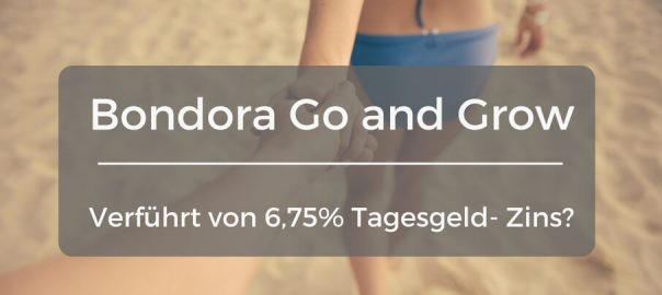 Bondora Go and Grow Erfahrung und Test