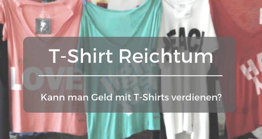 Geld verdienen mit T-Shirt Design - Erfahrungen