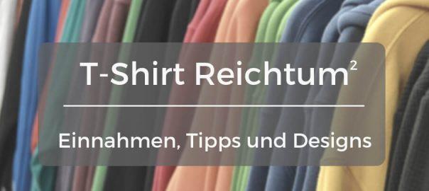 Geld verdienen mit T-Shirts