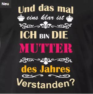 T-Shirt Die Mutter des Jahres