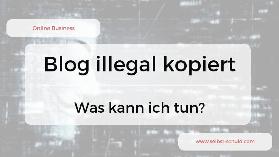 Blog kopiert und Webseite gehackt - Was tun