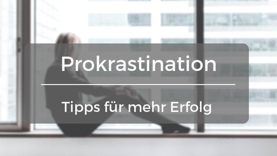 Mit diesen Tipps prokrastinierst du nie wieder