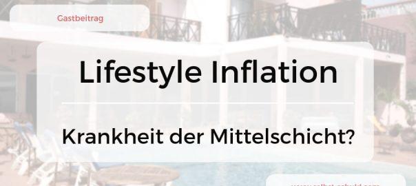 Lifestyle Inflation - warum die Mittelschicht kein Vermögen aufbaut