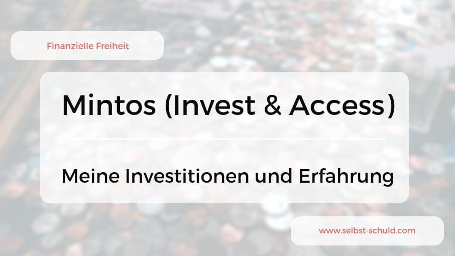 Mintos und Mintos Invest & Access Erfahrung plus Tipps (Update 2019)