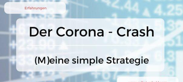 Coronavirus - Aktiencrash Die 3 simplen Maßnahmen in der Krise