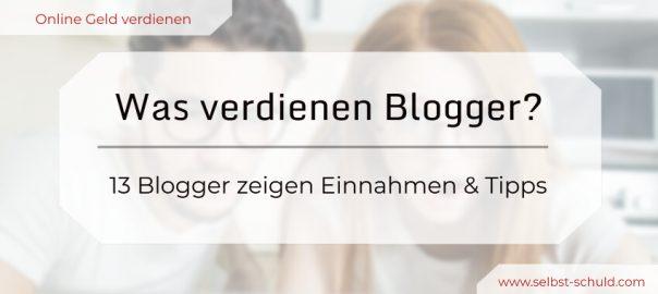 Was verdienen Blogger 13 Finanz-Blogger zeigen ihre Einnahmen und Tricks (1)