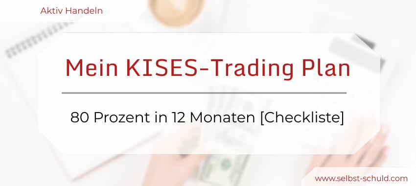 Aktiv Investieren – die einfache KISES-Trading Strategie