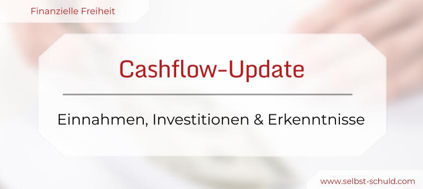 Einnahmen, Investitionen und Erkenntnisse - Cashflow-Update